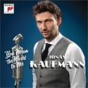Jonas Kaufmann - You Mean the World to Me
