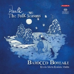 Vivaldi - The Folk Seasons - Kentala - Barocco Boreale