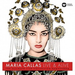Maria Callas - Live and Alive