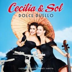 Cecilia & Sol - Dolce duello dlx