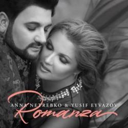 Anna Netrebko & Yusif Eyvazov - Romanza