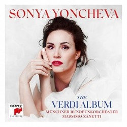 Yoncheva - The Verdi Album - Zanetti