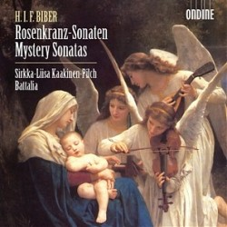 Biber - Mystery Sonatas - Kaakinen-Pilch