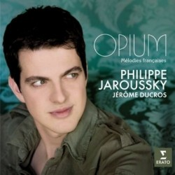 Philippe Jaroussky - Opium - Melodies francaises