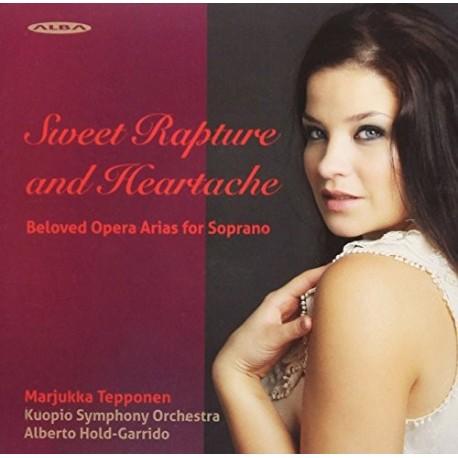 Marjukka Tepponen - Sweet Rapture and Heartache - Beloved Opera Arias for Soprano - Ars Musica