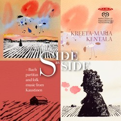 Kreeta-Maria Kentala - Side by Side - Bach partitas and folk music from Kaustinen